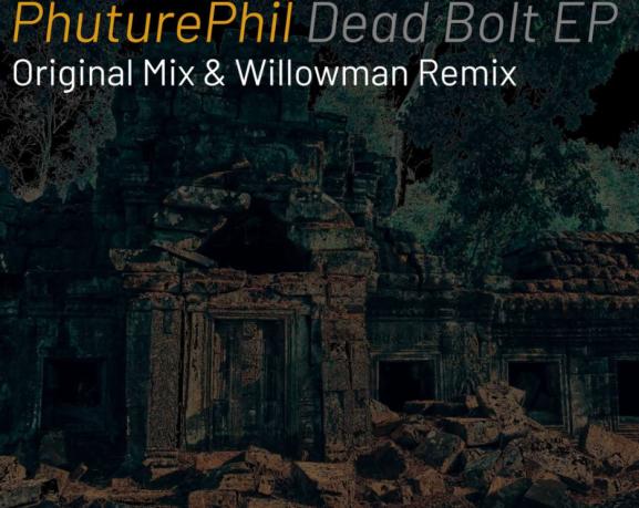 phuturephil dead bolt ep