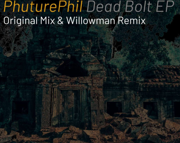 phuturephil dead bolt ep